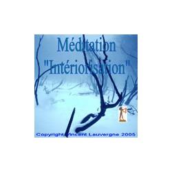 """Méditation """"intériorisation"""""""