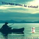 """Méditation """"Voyage avec le cristal"""""""