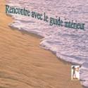 """Méditation """"Rencontre du guide intérieur"""""""